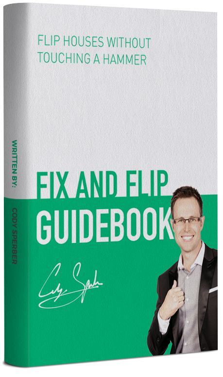 Fix and Flip Guidebook by Cody Sperber
