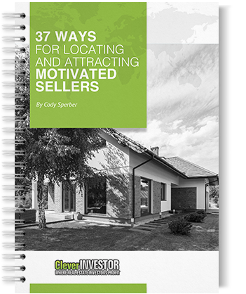 37 Ways to find motivated sellers guide