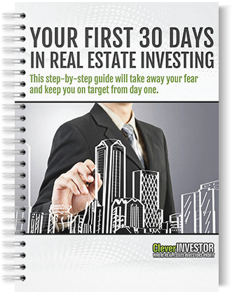 Your first 30 days in real estate investing