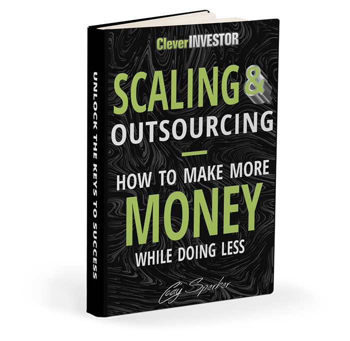 Scaling & Outsourcing: How to make more money while doing less